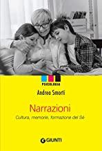 Narrazioni. Cultura, memorie, formazione del sé