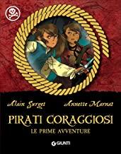 Pirati coraggiosi. Le prime avventure