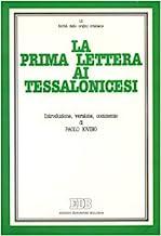 La prima Lettera ai tessalonicesi. Introduzione, versione, commento