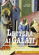 Lettera ai Galati. Introduzione, versione, commento