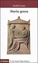 Storia greca. Dalle origini all'età ellenistica