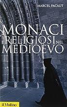 Monaci e religiosi nel Medioevo