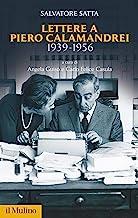Lettere a Piero Calamandrei 1939-1956