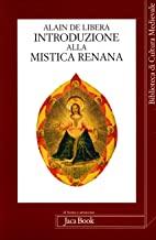 Introduzione alla mistica renana. Da Alberto Magno a Meister Eckhart