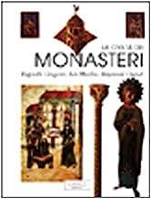 La civiltà dei monasteri
