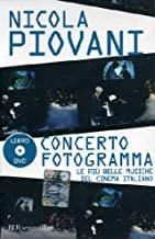 Concerto fotogramma. Le più belle musiche del cinema italiano. Con DVD