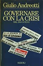 Governare con la crisi