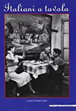 Italiani a tavola. Ediz. illustrata