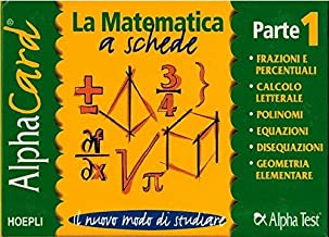 Alpha card. La matematica a schede (Vol. 1)