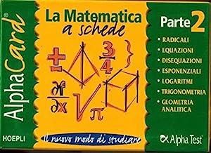 Alpha card. La matematica a schede (Vol. 2)