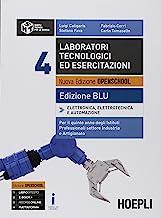 Laboratori tecnologici ed esercitazioni. Ediz. blu. Per la 5ª classe degli Ist. professionali per l'industria e l'artigianato. Con ebook. Con espansione online (Vol. 4)