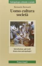 Uomo, cultura, società. Introduzione agli studi demo-etno-antropologici