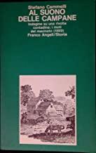 Al suono delle campane. Indagine su una rivolta contadina: i moti del macinato (1869)