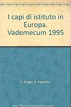 I capi di istituto in Europa. Vademecum 1995