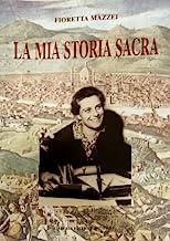 La mia storia sacra. Dai «Diari spirituali»