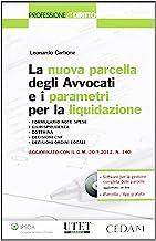 Nuova parcella degli avvocati e i parametri per la liquidazione
