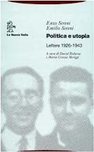 Politica e utopia. Lettere 1926-1943