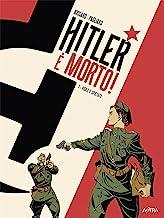 Hitler è morto. Vigile e spietato (Vol. 1)