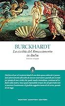 La civiltà del Rinascimento in Italia. Ediz. integrale