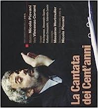 La cantata dei cent'anni. Con CD Audio