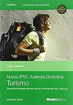Nuovo IPSC Azienda DinAmica. Turismo. Tecniche professionali dei servizi commerciali per il biennio