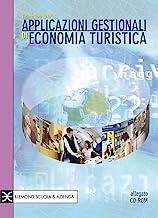 Applicazioni gestionali di economia turistica. Per gli Ist. tecnici e professionali
