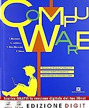 Compuware - Volume unico Edizione per Windows 7 e Office 2010 + Obiettivo competenze. Con Me book e Contenuti Digitali Integrativi online