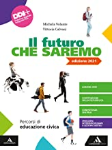 Il futuro che saremo. Per la Scuola media. Con e-book