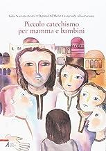 Piccolo catechismo per mamma e bambini