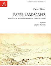 Paper Landscapes. Topographical Art and Environmental Change in Liguria