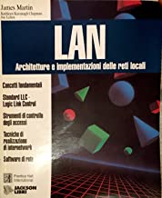 LAN. Architetture e implementazioni delle reti locali