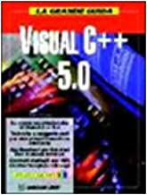 La grande guida Visual C++ 5.0. Con CD-ROM