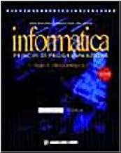 INFORMATICA principi di programmazione per Periti Informatici