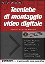 Tecniche di montaggio video digitale. Con CD-ROM