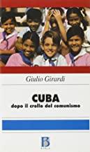 Cuba: dopo il crollo del comunismo