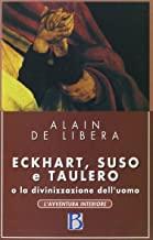 Eckhart, Suso, Taulero e la divinizzazione dell'uomo