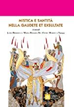 Mistica e santità nella Gaudete et Exultate