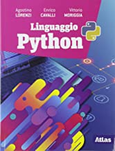 Linguaggio Python. Per le Scuole superiori. Con e-book. Con espansione online