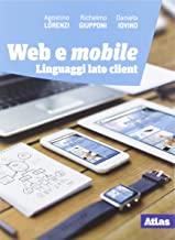 Linguaggi web. Lato client. Per le Scuole superiori. Con e-book. Con espansione online