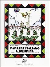 Parlare italiano a Bologna