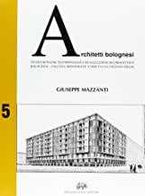 Studi, cronache, testimonianze e realizzazioni dei progettisti bolognesi (2006)