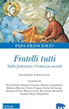 Fratelli tutti. Lettera Enciclica sulla fraternità e l'amicizia sociale