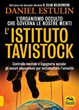 L'Istituto Tavistock. L'organismo occulto che controlla le nostre menti