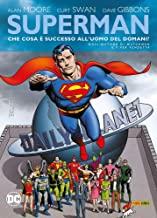 Che cosa successo all'uomo del domani? Superman