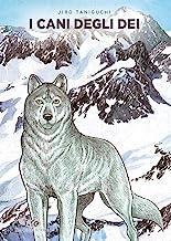 I cani degli dei. Taniguchi deluxe collection (Vol. 7)