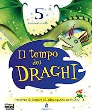 Il tempo dei draghi. Sussidiario. Per la 5ª classe elementare. Con espansione online