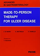 Advances in Gastroenterology - 6. MADE-TO-PERSON THERAPY FOR ULCER DISEASE by...