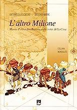 L'altro Milione. Marco Polo e Ibn Battuta sulle rotte della Cina