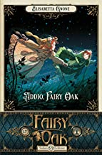Addio, Fairy Oak. Fairy Oak (Vol. 7)