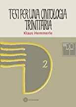 Tesi di ontologia trinitaria per un rinnovamento della filosofia cristiana